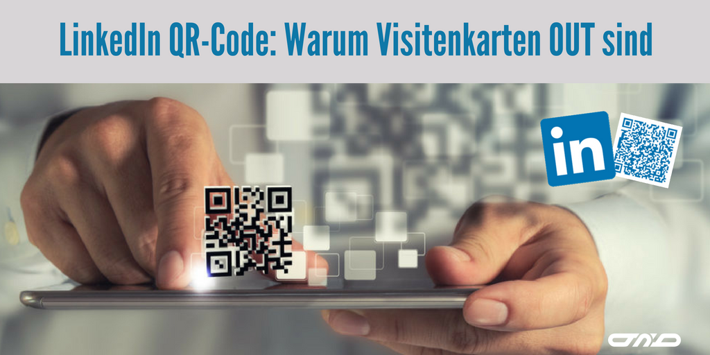 Linkedin Qr Code Warum Visitenkarten Out Sind Build N Break