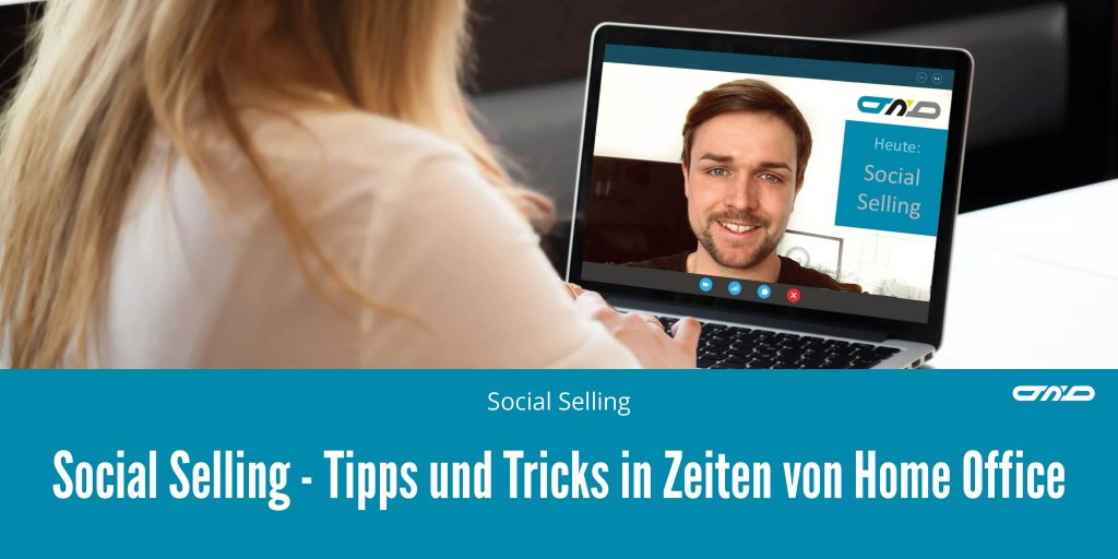 Social Selling im Home Office