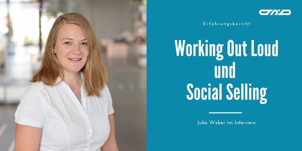 Working Out Loud und Social Selling – Julia Weber im Interview